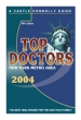 Top Doctors: New York Metro Area 8th edition (2004) May 05, 2004