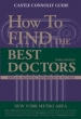 How To Find The Best Doctors: New York Metro Area 3rd edition (1999) Apr 01, 1999
